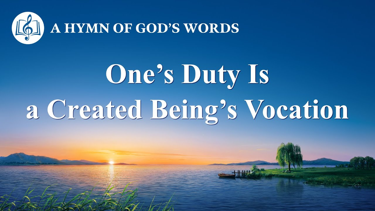 """2020 English Christian Song   """"One's Duty Is a Created Being's Vocation"""""""