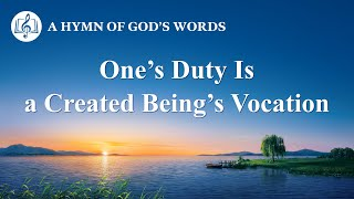 "2020 English Christian Song | ""One's Duty Is a Created Being's Vocation"""