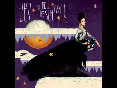 DEV  Me The Night The Sun Came Up Album