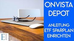 Onvista Depot erste Schritte - Wie erstelle ich einen ETF Sparplan?