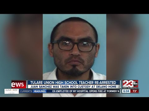 Tulare Union High School teacher re-arrested for alleged inappropriate relationship with student
