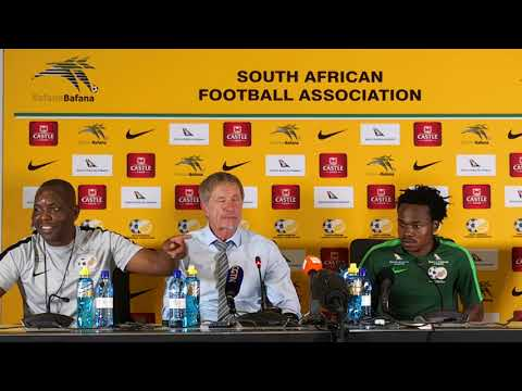 Stuart Baxter and Percy Tau Bafana Bafana vs Nigeria post-match press conference 17/11/2018