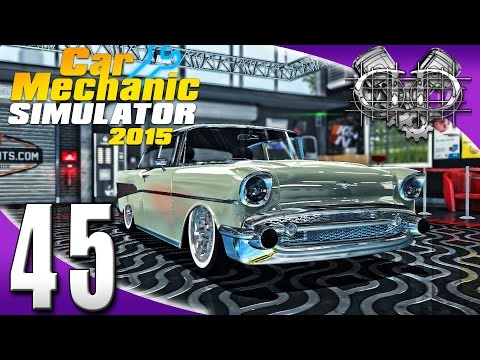 Car Mechanic Simulator 2015: EP45: 1957 Chevy AWD W12 Twin Turbo!  (Total Modification DLC 60FPS)