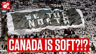 """Donnovan Sounds Off On The """"Canada Is Soft"""" Rhetoric Surrounding Raptors  