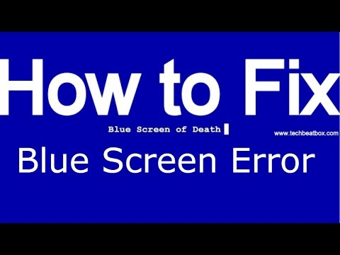 How To Fix Blue Screen Of Death Or Blue Screen Error (Windows 7/Vista/8)