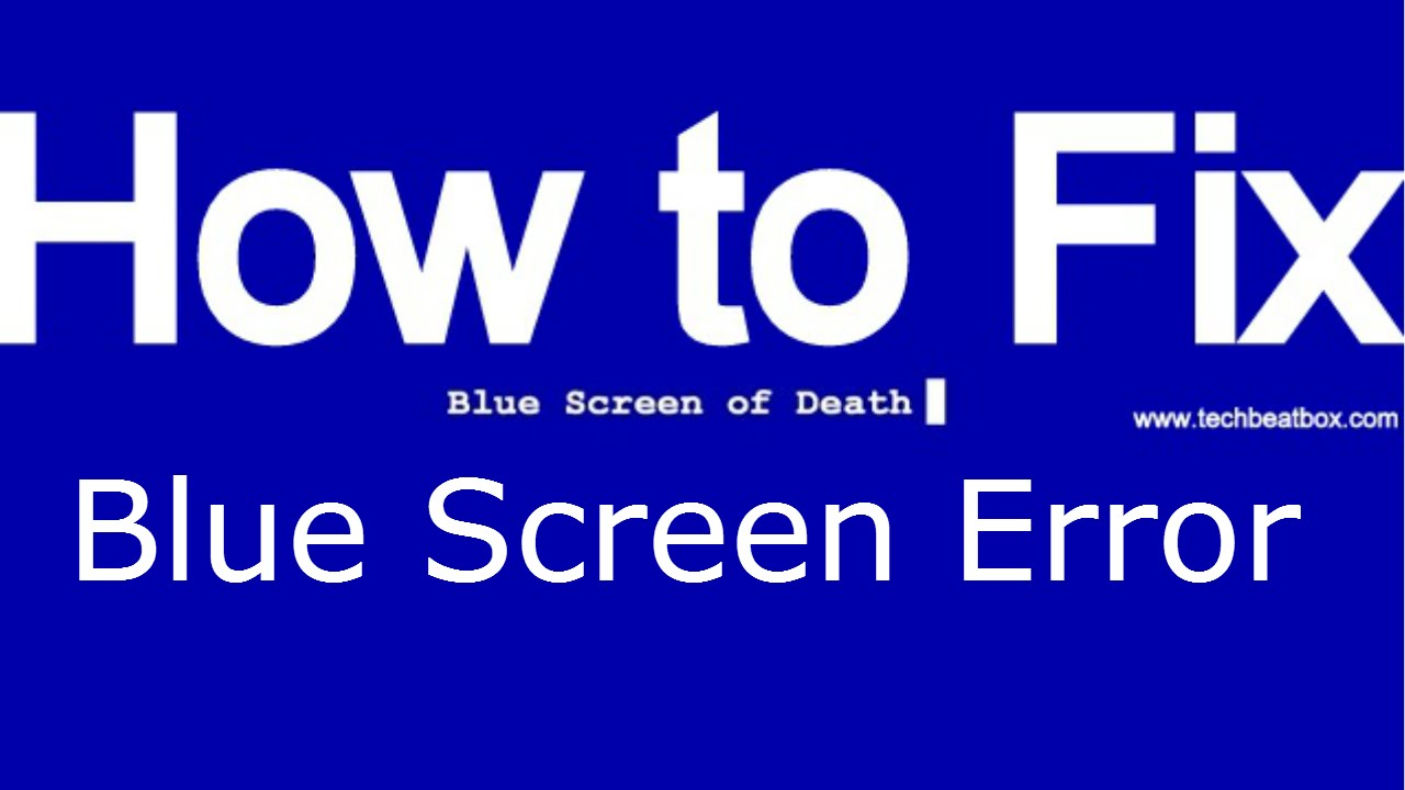 how to solve blue screen problem in windows 7