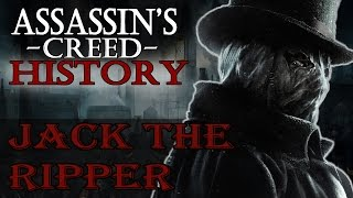 """""""jack the ripper"""" - assassin's creed: real history"""