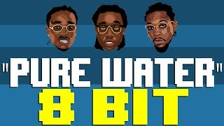 Pure Water [8 Bit Tribute to Mustard & Migos] - 8 Bit Universe
