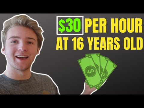 How I Made $30 PER HOUR At 16 Years Old!