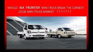 KIA FRONTIER TRUCK K2700 LAUNCHED 2018 IN PAKISTAN