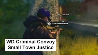 WD Criminal Convoy Small Town Justice with Commentary in Pawnee in cement truck Watch Dogs side miss
