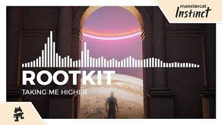 Rootkit - Taking Me Higher [Monstercat Release]