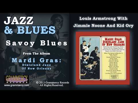 Louis Armstrong With Jimmie Noone And Kid Ory - Savoy Blues