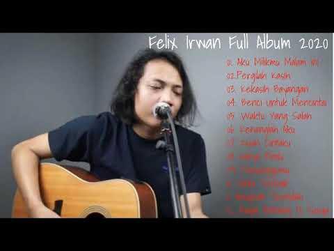 felix irwan cover full album youtube