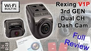 REXING V1P 3rd GEN - The Best Dual Dash Cam You Can Buy