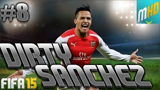DIRTY SANCHEZ! #8 - FIFA 15 ULTIMATE TEAM