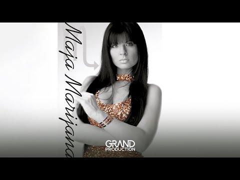 Maja Marijana - Ona dobro zna - (Audio 2005)