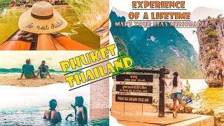 AN UNFORGETTABLE TRIP TO PHUKET, THAILAND