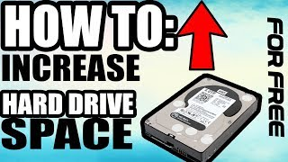 HOW TO INCREASE HARD DRIVE SPACE FOR FREE!! (2017)