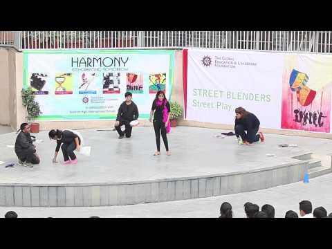 Harmony 2013: Street Play - Shriram School Moulsari