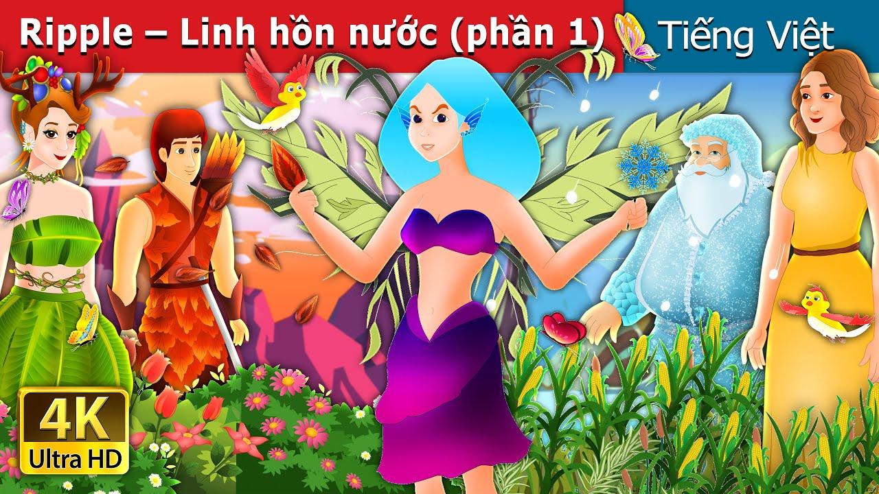 Download Ripple – Linh hồn nước (phần 1)   Ripple-The Water Spirit Part1 in Vietnam   Truyện cổ tích việt nam