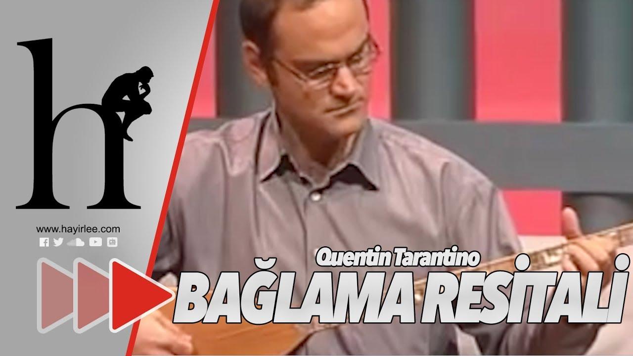 Quentin tarantino baglama solo
