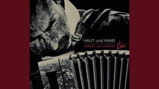 Haut & Haar (Live)