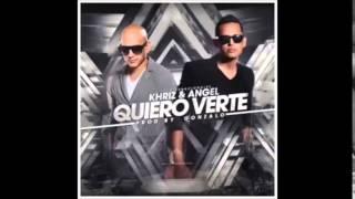 Angel Y Khriz   Quiero Verte Dj Javi Max Remix
