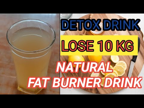 How To Lose Weight Fast 10 Kgs In 10 Days II Detox Drink II Natural Fat Burner Drink II
