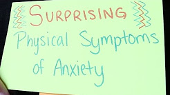 Surprising Physical Symptoms of Anxiety