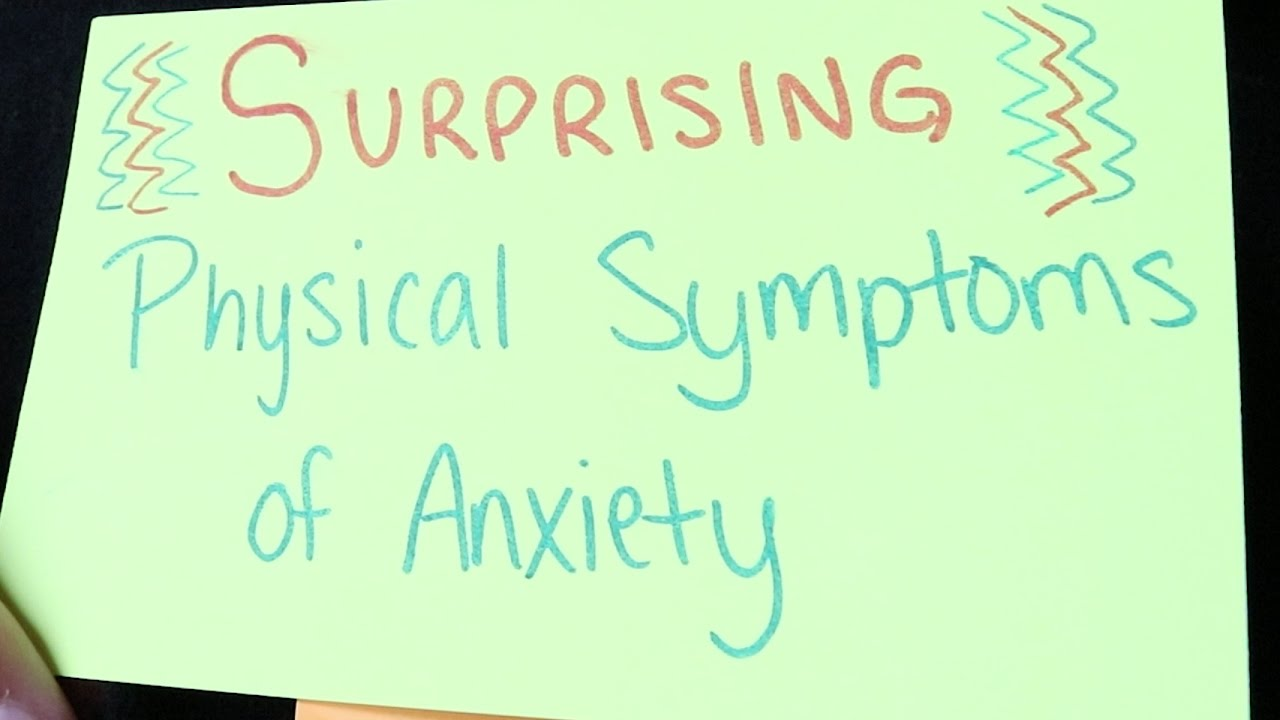Symptoms of anxiety - Surprising Physical Symptoms Of Anxiety