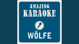 Wölfe (Karaoke Version) (Originally Performed By Peter Maffay)