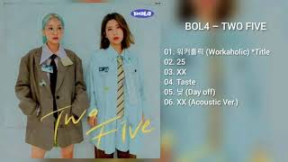 Gambar cover [DOWNLOAD LINK] BOL4 - TWO FIVE (MP3)