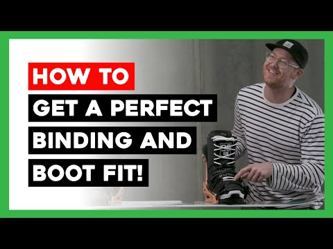 HOW TO GET A PERFECT BOOT AND BINDING FIT!!!