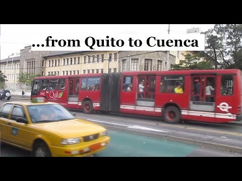 3 Ways to Travel from QUITO to CUENCA Ecuador - Travel Tips