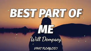 Download Will Dempsey - Best Part Of Me (Lyrics)🎶