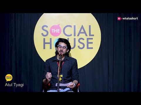 Waqt to lagega - Atul Tyagi | Poetry | The Social House | Wh