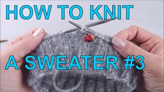 a5886f132dde3 How to Knit a Sweater for Beginners Step by Step  3