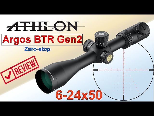 Athlon Argos BTR GEN2 6-24x50 review