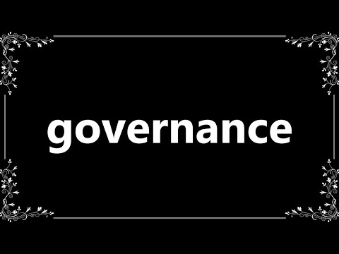 Governance - Definition and How To Pronounce