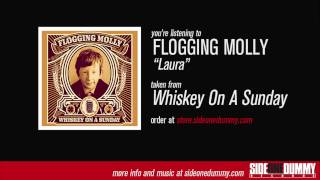 Flogging Molly - Laura (Official Audio)
