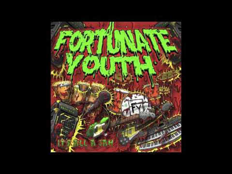 Fortunate Youth - Peace Love and Unity ft. Zion Thompson