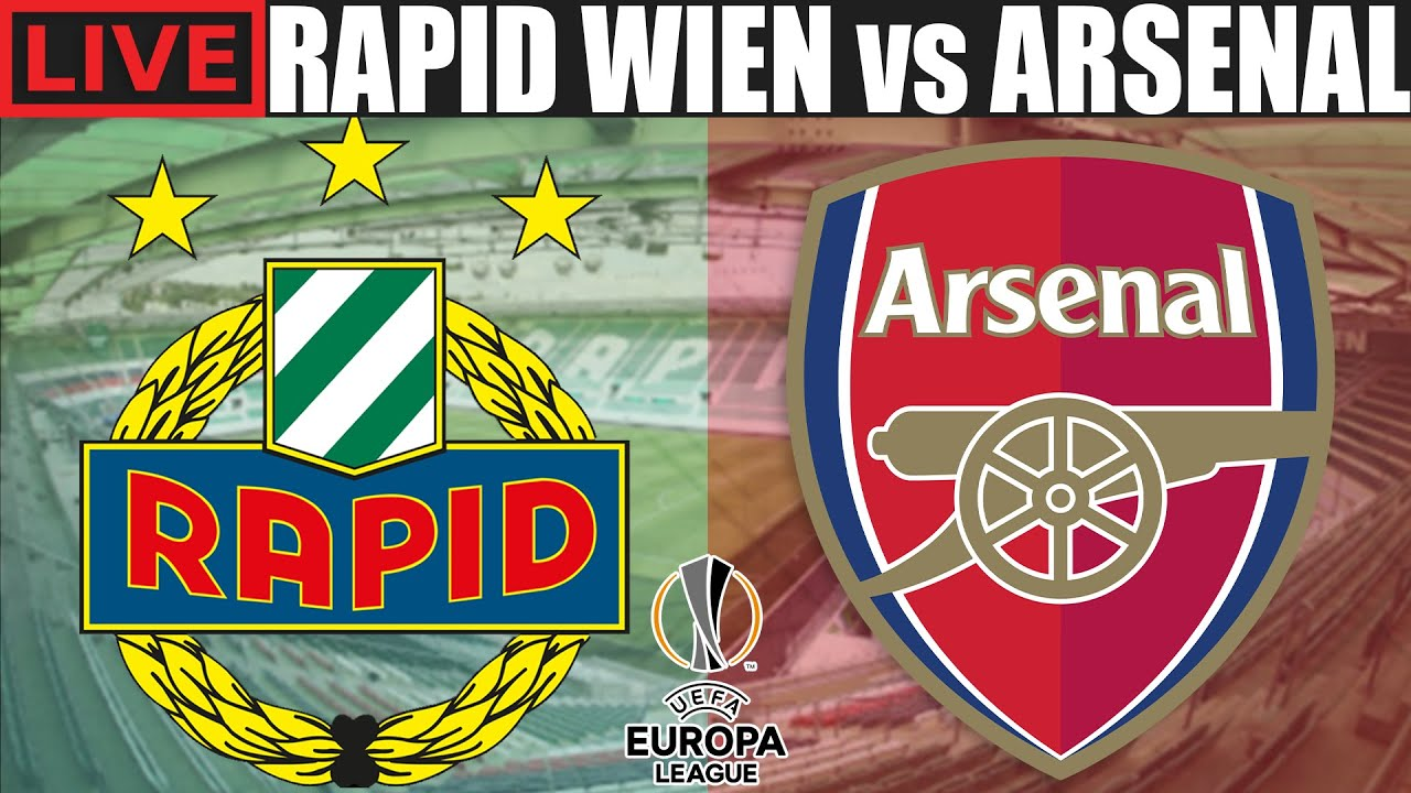 UEFA Europa League: Arsenal vs. Rapid Vienna live stream, TV ...
