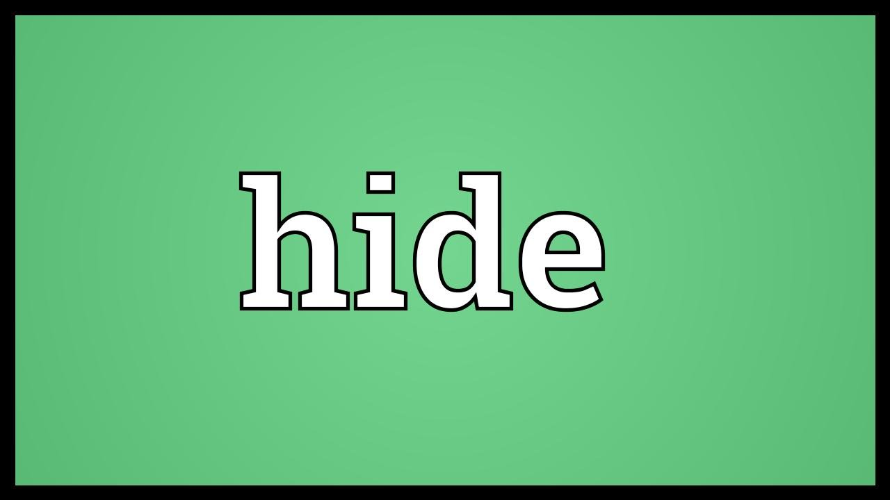Hide Meaning