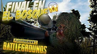 FINAL EN MITAD DEL BOSQUE! | PLAYERUNKNOWN'S BATTLEGROUND