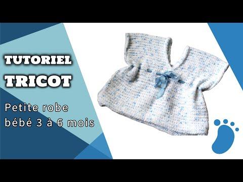 tricot d butante petite robe b b 3 6 mois tutoriel youtube. Black Bedroom Furniture Sets. Home Design Ideas