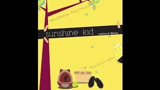 Short Film:Sunshine Kid