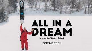 Sneak Peek - All in a Dream: A Film by Danny Davis - Full Part - Opening Sequence