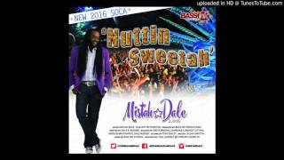 Nuttin Sweetah - Mistah Dale 2.016