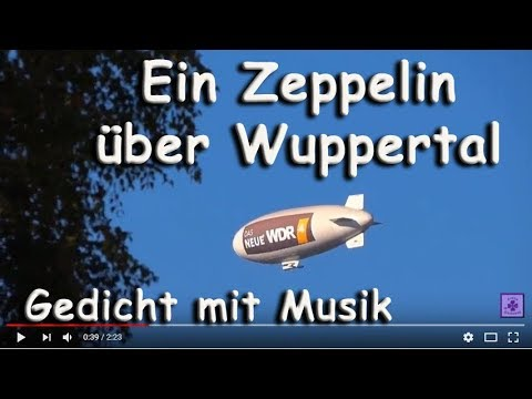 Fg227 Ein Zeppelin Am Himmel über Wuppetal Elberfeld Gedicht Von Freya Glücksweg Mit Musik